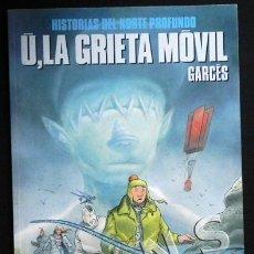 Cómics: Ú LA GRIETA MÓVIL - GARCÉS CÓMIC COLECCIÓN CIMOC Nº 73 EXTRA COLOR NORMA CIENCIA FICCIÓN. Lote 39854493