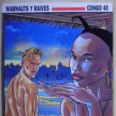 Cómics: WARNAUTS Y RAIVES CONGO 40 NORMA EDITORIAL COL. CIMOC EXTRA COLOR N. 109 1ª EDICIÓN 1.994. Lote 39927354