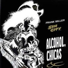 Cómics: ALCOHOL, CHICAS, BALAS - SIN CITY - FRANK MILLER - NORMA EDITORIAL 1999. Lote 110242007