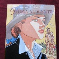 Cómics: PLUMA AL VIENTO TOMO 2. EL PÁJARO TRUENO. COTHIAS Y JUILLARD. CIMOC EXTRA COLOR, 138 NORMA NUEVO. Lote 40402176