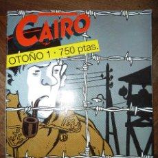 Cómics: CAIRO OTOÑO 1 Nº 43 - 44 - 45. Lote 40506670