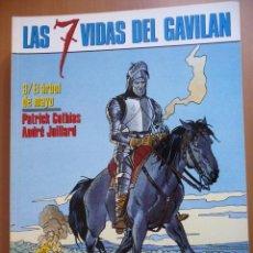 Cómics: LAS 7 VIDAS DEL GAVILÁN (3). EL ÁRBOL DE MAYO. COTHIAS/JUILLARD. CEC Nº 67. NORMA. Lote 40600039