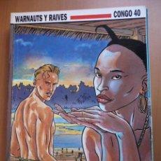 Cómics: CONGO 40. WARNAUTS Y RAIVES. CEC Nº 109. NORMA EDITORIAL. Lote 40624590