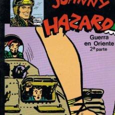 Cómics: JOHNNY HAZARD POR FRANK ROBBINS. GUERRA EN ORIENTE 2ª PARTE. Lote 40758423