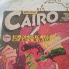 Cómics: CAIRO - SELECCIÓN DE LAS MEJORES REVISTAS TOMO 1.1982,ROCK,CINE,COMICS Y TRITON. Lote 40944249
