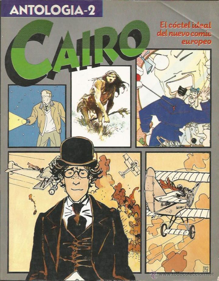 CAIRO, ANTOLOGIA 2 - RETAPADO CON LOS NÚMEROS 5 AL 8 - NORMA (Tebeos y Comics - Norma - Cairo)