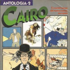 Cómics: CAIRO, ANTOLOGIA 2 - RETAPADO CON LOS NÚMEROS 5 AL 8 - NORMA. Lote 41028466