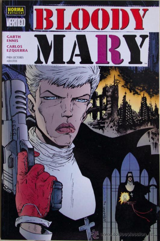 BLOODY MARY. DE GARTH ENNIS Y CARLOS EZQUERRA. (Tebeos y Comics - Norma - Comic USA)