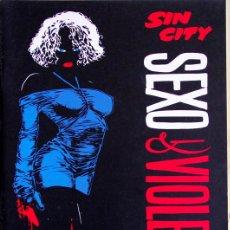 Cómics: SIN CITY: SEXO & VIOLENCIA (NºUNICO) FRANK MILLER. Lote 41224914