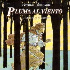 Cómics: COMPLETA - PLUMA AL VIENTO TOMOS 1 AL 4 (NORMA EDITORIAL,1995-2003) - ANDRE JUILLARD. Lote 41326518