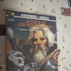 Cómics: LA CASTA DE LOS METABARONES 5 CABEZA DE HIERRO EL ABUELO PANDORA 81. Lote 41375550