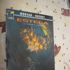 Cómics: ESTELA 1 FUEGO Y CENIZAS PANDORA 89. Lote 41375598