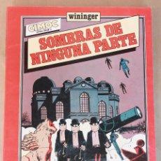 Cómics: SOMBRAS DE NINGUNA PARTE – WININGER – CIMOC EXTRA COLOR 8 - NORMA ED. AÑO 1983 - MUY BUEN ESTADO. Lote 133912227