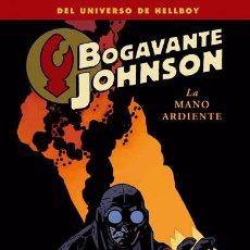 Cómics: CÓMICS. BOGAVANTE JOHNSON 2. LA MANO ARDIENTE - MIKE MIGNOLA/JOHN ARCUDI/TONI ZONJIC. Lote 41751728
