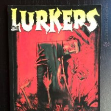 Cómics: THE LURKERS. STEVE NILES I HECTOR CASANOVA. NORMA EDITORIAL. (MADE IN HELL 49). BARCELONA, 2007.. Lote 41961992
