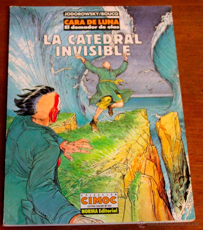 CARA DE LUNA. COLECCION CIMOC. LA CATEDRAL INVISIBLE (Tebeos y Comics - Norma - Comic Europeo)