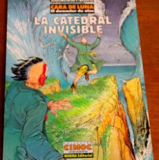Cómics: CARA DE LUNA. COLECCION CIMOC. LA CATEDRAL INVISIBLE. Lote 42614108
