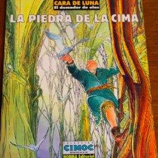 Cómics: CARA DE LUNA 2: LA PIEDRA DE LA CIMA CIMOC EXTRA COLOR Nº148 DE JODOROWSKY Y BOUCQ. Lote 42614213