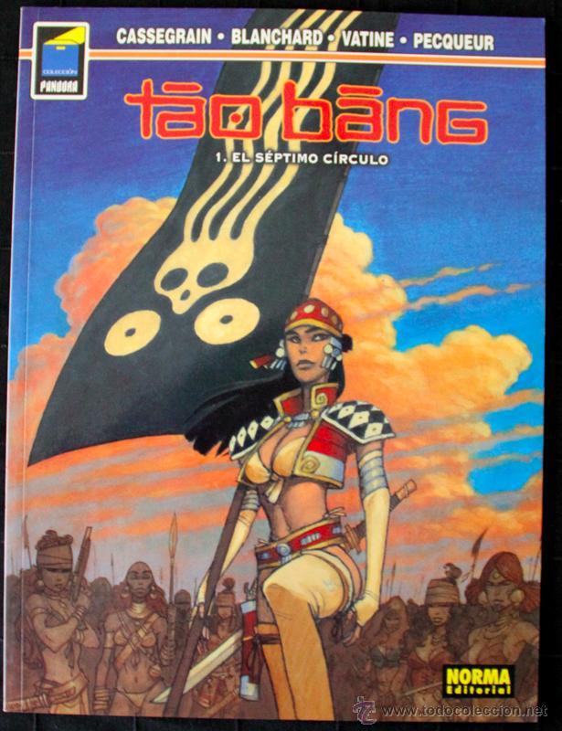TAO BANG. Nº1. EL SEPTIMO CIRCULO. COLECCIÓN PANDORA. NORMA. (Tebeos y Comics - Norma - Comic Europeo)