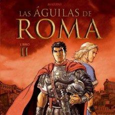 Cómics: CÓMICS. LAS ÁGUILAS DE ROMA 2 - ENRICO MARINI (CARTONÉ) AGOTADO EN LA EDITORIAL!!!. Lote 176366209
