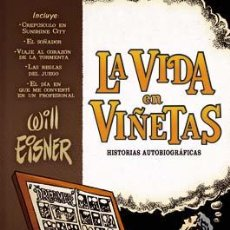Cómics: CÓMICS. LA VIDA EN VIÑETAS: HISTORIAS AUTOBIOGRÁFICAS - WILL EISNER (CARTONÉ CON SOBRECUBIERTA). Lote 136464806