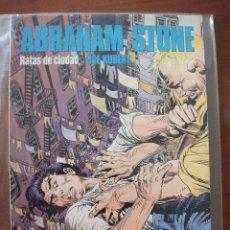 Cómics: ABRAHAM STONE RATAS DE CIUDAD CIMOC NORMA. Lote 43602088