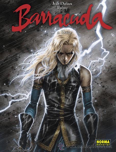 CÓMICS. BARRACUDA 3. DUELO - JEAN DUFAUX/JÉRÉMY (CARTONÉ) (Tebeos y Comics - Norma - Comic Europeo)