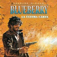 Cómics: CÓMICS. BLUEBERRY 24. LA ÚLTIMA CARTA - CHARLIER/GIRAUD (CARTONÉ). Lote 60618855