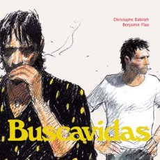 Cómics: CÓMICS. BUSCAVIDAS - CHRISTOPHE DABITCH/BENJAMIN FLAO (CARTONÉ). Lote 43731976