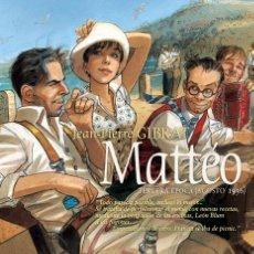 Cómics: CÓMICS. MATTÉO. TERCERA ÉPOCA (AGOSTO 1936) - JEAN-PIERRE GIBRAT (CARTONÉ). Lote 269120818