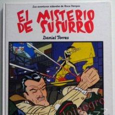 Cómics: EL MISTERIO DE SUSURRO - CÓMIC - DANIEL TORRES - LAS AVENTURAS SIDERALES DE ROCO VARGAS - NORMA 1990. Lote 44623535