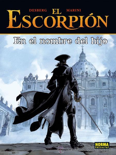 CÓMICS. EL ESCORPIÓN 10. EN EL NOMBRE DEL HIJO - DESBERG/ENRICO MARINI (CARTONÉ) (Tebeos y Comics - Norma - Comic Europeo)