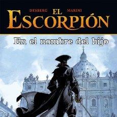 Cómics: CÓMICS. EL ESCORPIÓN 10. EN EL NOMBRE DEL HIJO - DESBERG/ENRICO MARINI (CARTONÉ). Lote 225288115