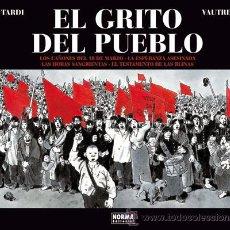 Cómics: CÓMICS. EL GRITO DEL PUEBLO (INTEGRAL) - JACQUES TARDI/VAUTRIN (CARTONÉ). Lote 148840942