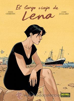 CÓMICS. EL LARGO VIAJE DE LENA - PIERRE CHRISTIN/ANDRÉ JUILLARD (CARTONÉ) (Tebeos y Comics - Norma - Comic Europeo)