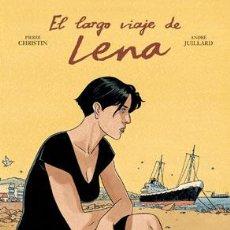 Cómics: CÓMICS. EL LARGO VIAJE DE LENA - PIERRE CHRISTIN/ANDRÉ JUILLARD (CARTONÉ). Lote 270091318