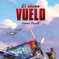 Cómics: CÓMICS. EL ÚLTIMO VUELO - ROMAIN HUGAULT (CARTONÉ). Lote 194267666