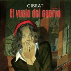 Cómics: CÓMICS. EL VUELO DEL CUERVO 2 - JEAN-PIERRE GIBRAT. Lote 44913844