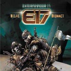 Cómics: CÓMICS. EXTERMINADOR 17 - ENKI BILAL/DIONNET (CARTONÉ). Lote 63521539