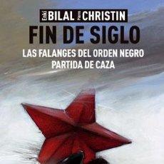 Cómics: CÓMICS. FIN DE SIGLO - ENKI BILAL/PIERRE CHRISTIN (CARTONÉ). Lote 190884725