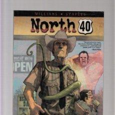 Cómics: NORTH 40. Lote 44980432