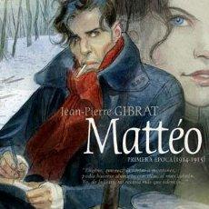 Cómics: CÓMICS. MATTÉO. PRIMERA ÉPOCA (1914-1915) - JEAN-PIERRE GIBRAT (CARTONÉ). Lote 269120748