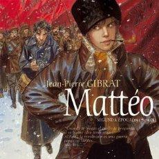 Cómics: CÓMICS. MATTÉO. SEGUNDA ÉPOCA (1917 - 1918) - JEAN-PIERRE GIBRAT (CARTONÉ). Lote 269120778
