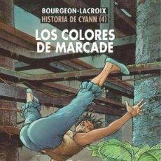 Cómics: CÓMICS. HISTORIA DE CYANN 04. LOS COLORES DE MARCADE - BOURGEON/LACROIX DESCATALOGADO!!! OFERTA!!!. Lote 45319859