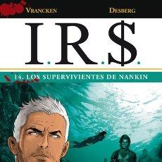 Fumetti: CÓMICS. I.R.S. 14. LOS SUPERVIVIENTES DE NANKIN - VRANCKEN/DESBERG (CARTONÉ). Lote 74846097