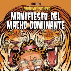 Cómics: CÓMICS. JERÓNIMO PUCHERO 5: MANIFIESTO DEL MACHO DOMINANTE - FRANÇOIS BOUCQ (CARTONÉ). Lote 125096247
