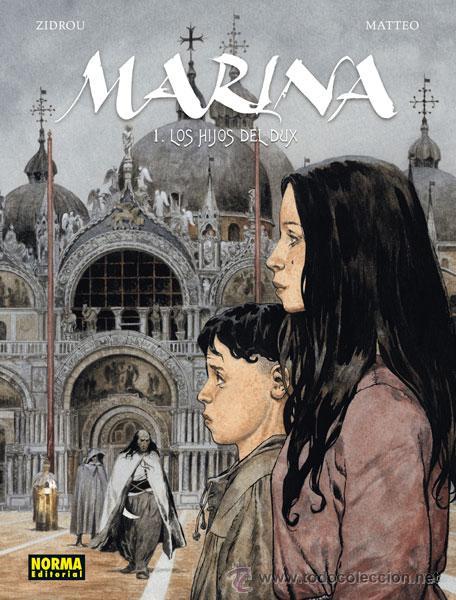 CÓMICS. MARINA 1. LOS HIJOS DEL DUX - ZIDROU/MATTEO (CARTONÉ) (Tebeos y Comics - Norma - Comic Europeo)