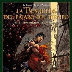 Cómics: CÓMICS. LA BÚSQUEDA DEL PÁJARO DEL TIEMPO 6. EL LIBRO MÁGICO DE LOS DIOSES - SERGE LE TENDRE, RÉGIS. Lote 285547858