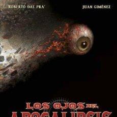 Cómics: CÓMICS. LOS OJOS DEL APOCALIPSIS - ROBERTO DAL PRA´/JUAN GIMÉNEZ (CARTONÉ). Lote 258873850