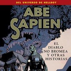Cómics: CÓMICS. ABE SAPIEN 2. EL DIABLO NO BROMEA Y OTRAS HISTORIAS - MIKE MIGNOLA/P. REYNOLDS/J. HARREN. Lote 45856219